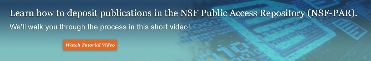 Picture of the announcement about how to learn how to deposit publications in the NSF Public Access Repository.